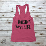 Raising My Tribe Racerback