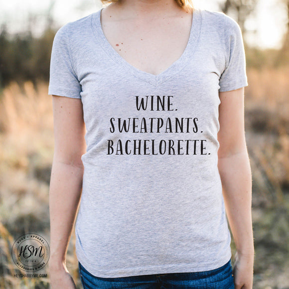 Vino Sweatpants Bachelorette - Tee - Shirt