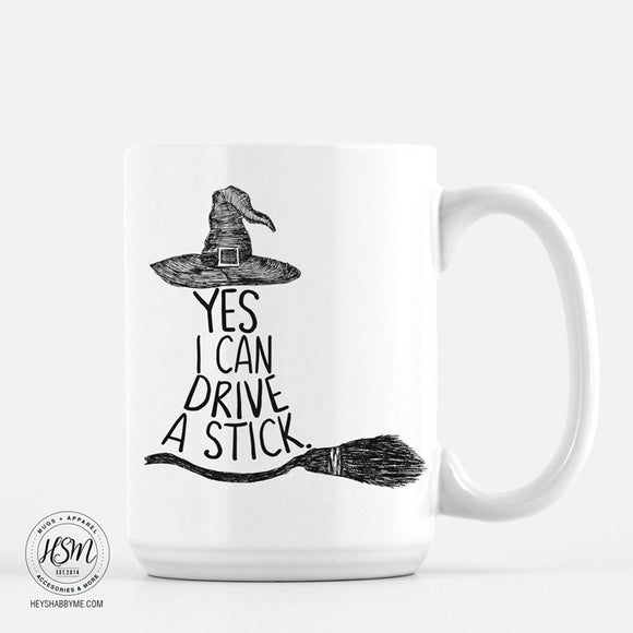 White Ceramic 15 oz - Yes I Can Drive A Stick