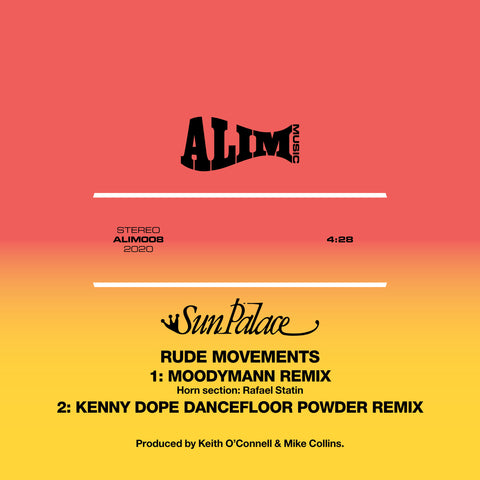 #243 Sun Palace - Rude Movements - Kenny Dope/Moodyman Remixes