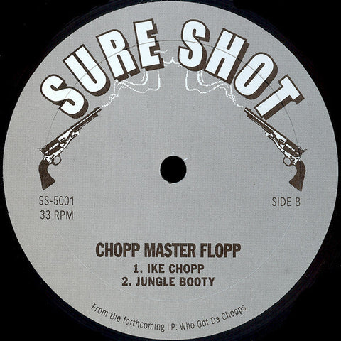 SS-5001 Chop Master Flopp-Dirty Funk/Straight Butter/Ike Chopp/Jungle Booty