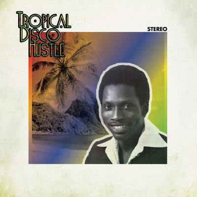 Various Artists-Tropical Disco Hustle