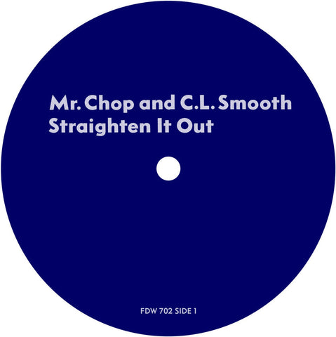 #25 (FDW-702) Mr. Chop & C.L. Smooth-Straighten It Out