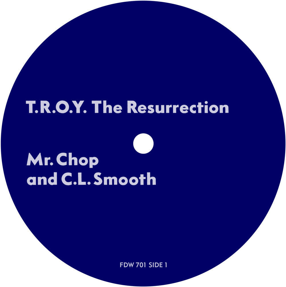 FDW-701 Mr. Chop & C.L. Smooth-T.R.O.Y The Resurrection