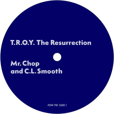 # 22 (FDW-701) Mr. Chop & C.L. Smooth-T.R.O.Y The Resurrection