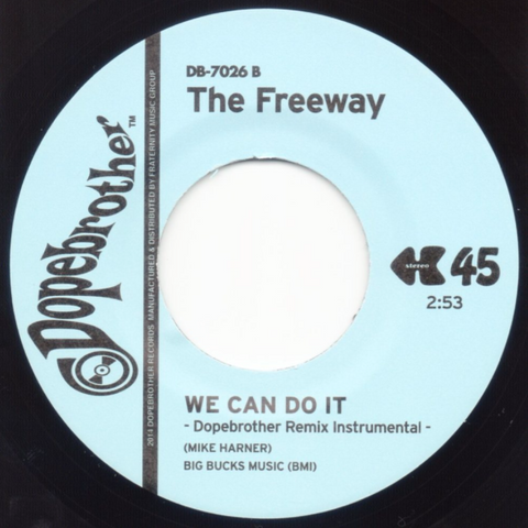 # 16 (DB-7026) The Freeway-We Can Do It (Dopebrother Remix)