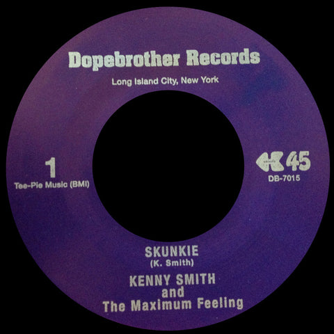 #14 (DB-7015) Kenny Smith and The Maximum Feeling-Skunkie/Everybody Knows I Love You