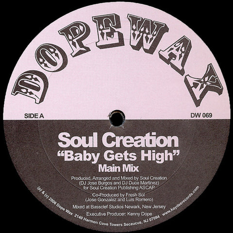 DW-069 Soul Creation-Baby Gets High