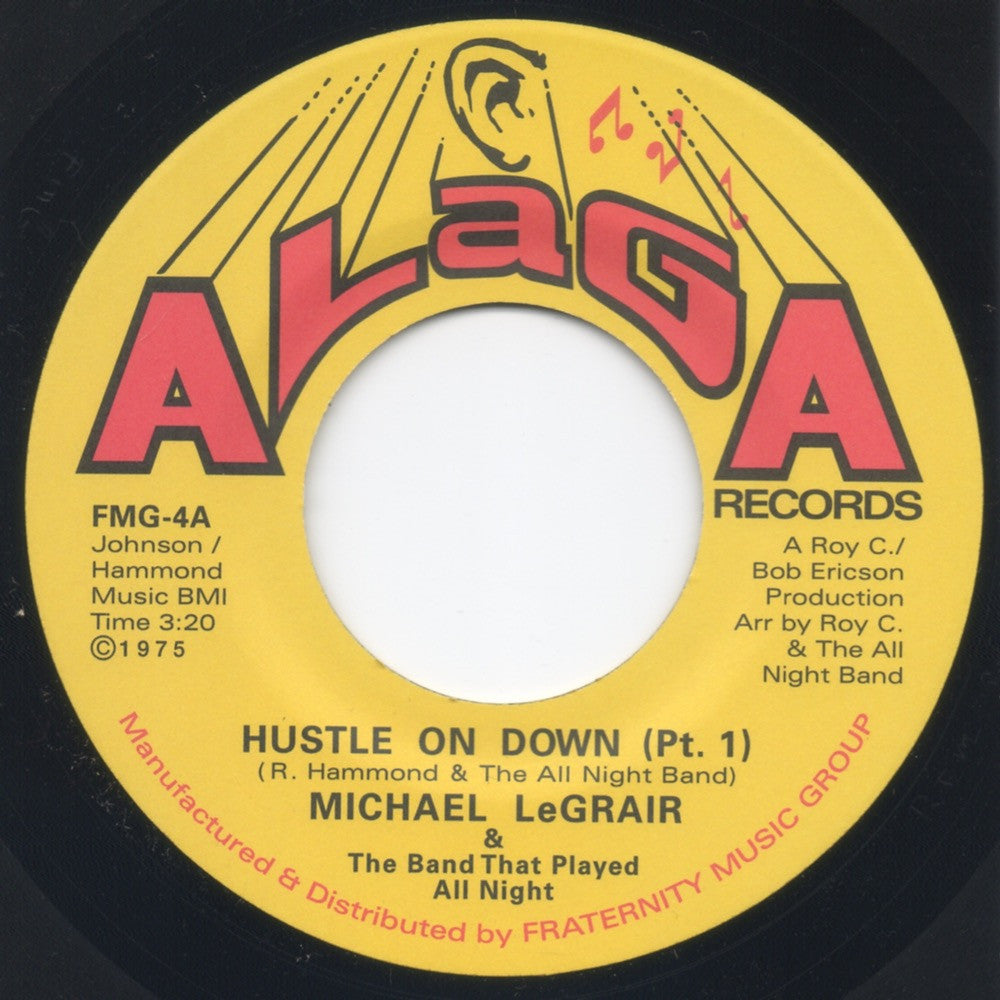 #29 (FMG-04) Michael LeGrair-Hustle On Down Pt.1 & 2