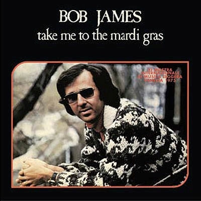 #155 Bob James-Take Me To The Mardi Gras (Blue Vinyl)