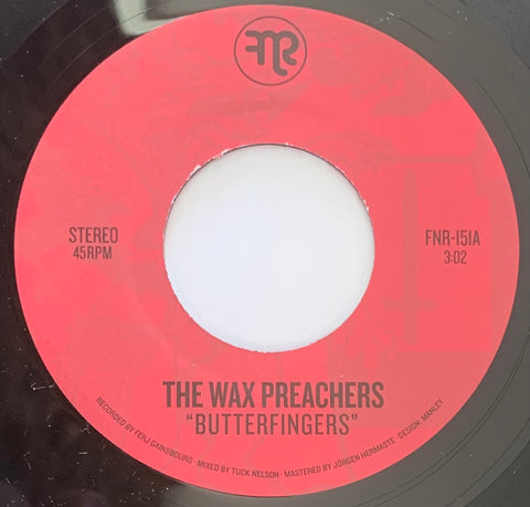 #452 Butterfingers / Adios Silver King - The Wax Preachers