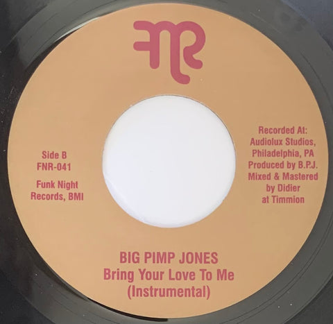 #456 Bring Your Love To Me - Big Pimp Jones