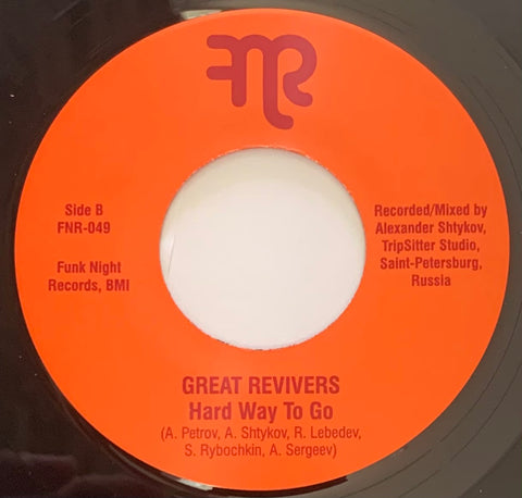 #457 Don't Mess With Gr / Hard Way To Go - Great Revivers