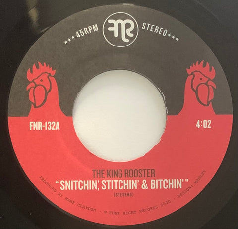 #463 Snitchin' Stichin' Bitchin' / Loose Lips - The King Rooster