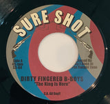 "SS-04 Dirty Fingered B-Boys ""The King Is Here/Where's The Discoteque"""