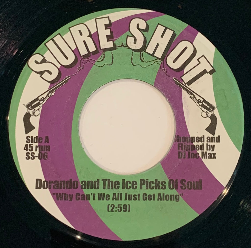 "SS-06 Dorando & The Ice Pics ""Funky Thang/Why Don't We Just Get Along"""