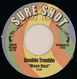"SS-13 Double Trouble ""Moon Dust/People Are Changing"""