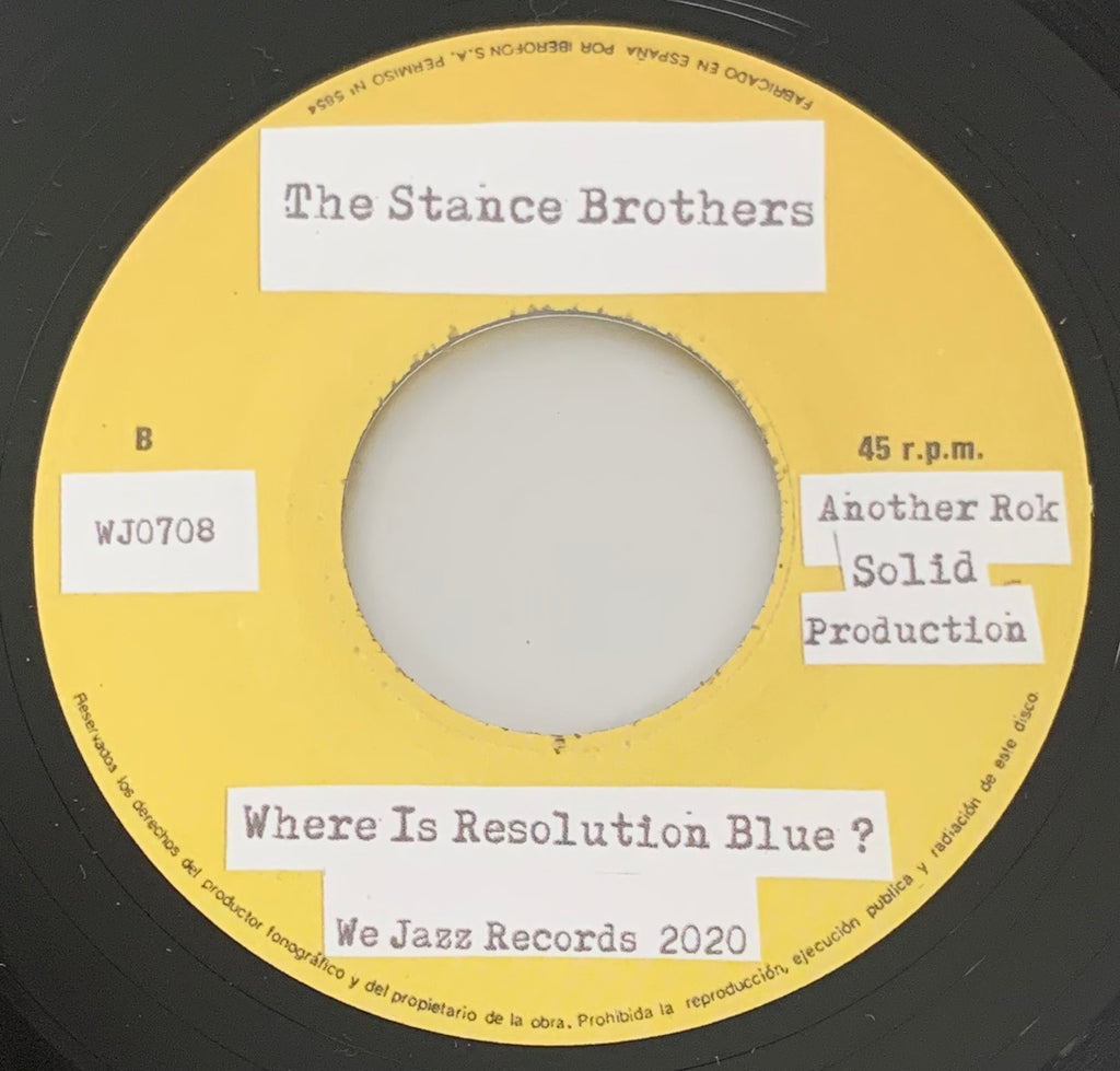 #292 The Stance Brothers - Resolution Blue / Where Is The Resolution Blue?