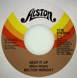 #341 Keep It Up / The Silence That You Keep - Milton Wright