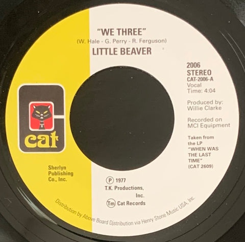 #344 We Three / Listen To My Heartbeat - Little Beaver