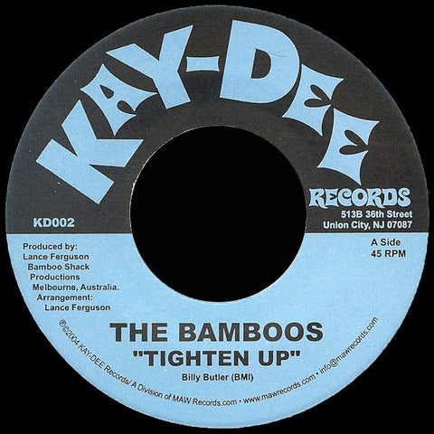KD-002 The Bamboos-Tighten Up