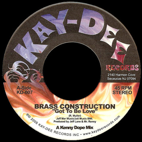 KD-007 Brass Construction-Got To Be Love