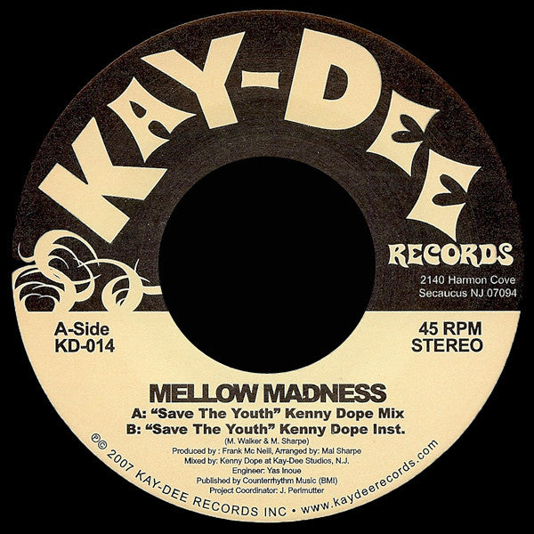 KD-014 Mellow Madness-Save The Youth