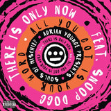 Souls Of Mischief-There Is Only Now/All You Got Is Your Word