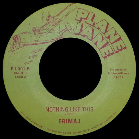 PJ-001 Erimaj-Conflict Of A Man/Nothing Like This