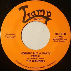 TR-101 Nothin' But A Party PT.1 & 2 The Blenders