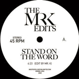 #241 Stand On The Word - Mr.K Edits - Danny Krivit