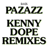 Pazazz-So Hard To Find/The Right One (Kenny Dope Edits)