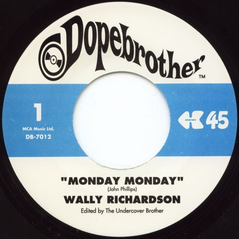 # 13 (DB-7012) Wally Richardson-Monday Monday/Senor Boogaloo