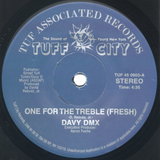 TUF-45-0903 Davy Dmx-One For The Treble (Fresh)/The Dmx Will Rock