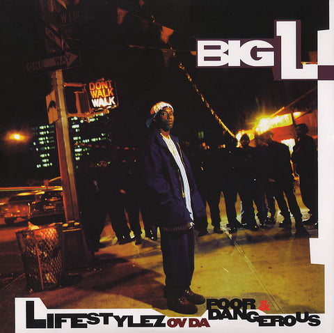 TEG78509-1 Big L-Lifestylez Ov Da Poor & Dangerous
