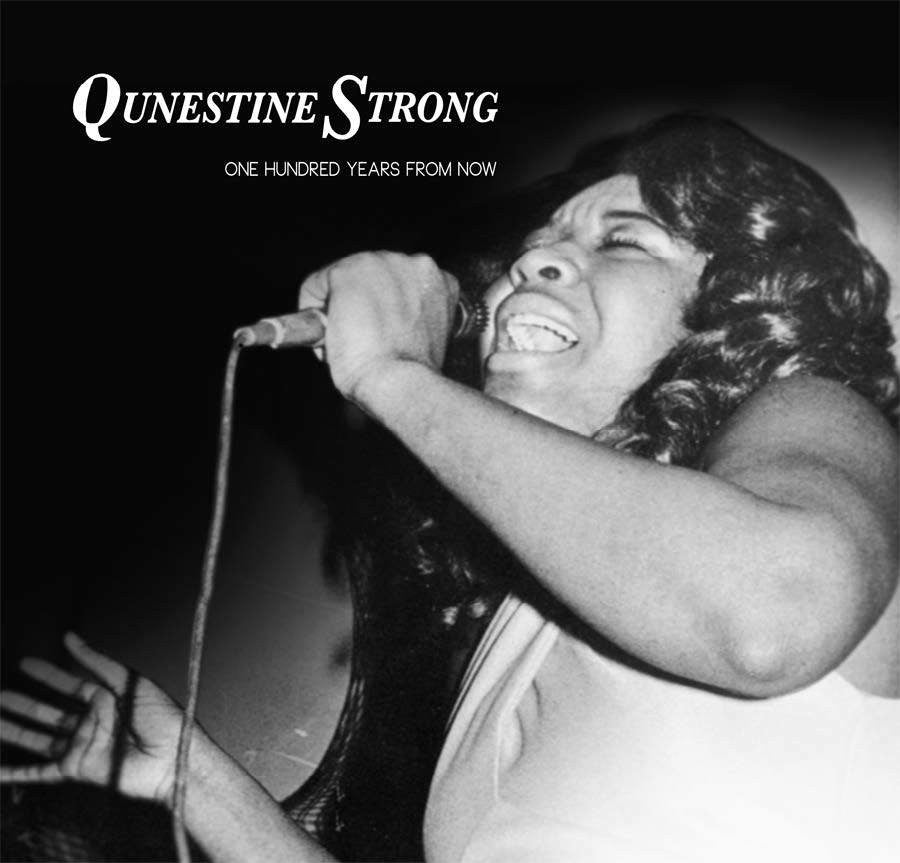 Qunestine Strong-One Hundred Years From Now