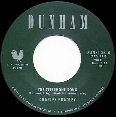 DAP-1041 Charles Bradley-The Telephone Song/Menahahan Street Band-Tired of Fighting