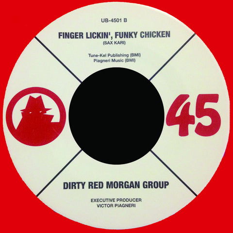 # 36 (UB-4501) Dirty Red Morgan Group-Your Chicken Ain't Funky Like Mine/Finger Lickin' Funky Chicken'