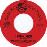 #107 MX-973 I Wanna Know/Let Me Prove My Love - Dynamic Duke Royal