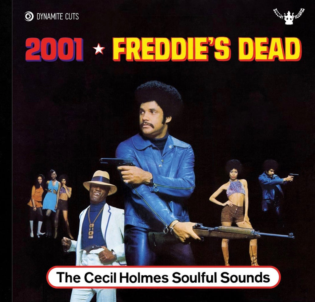 # 24 (Dynamic Cuts 7026) The Cecil Holmes Soulful Sounds - 2001/Freddie's Dead