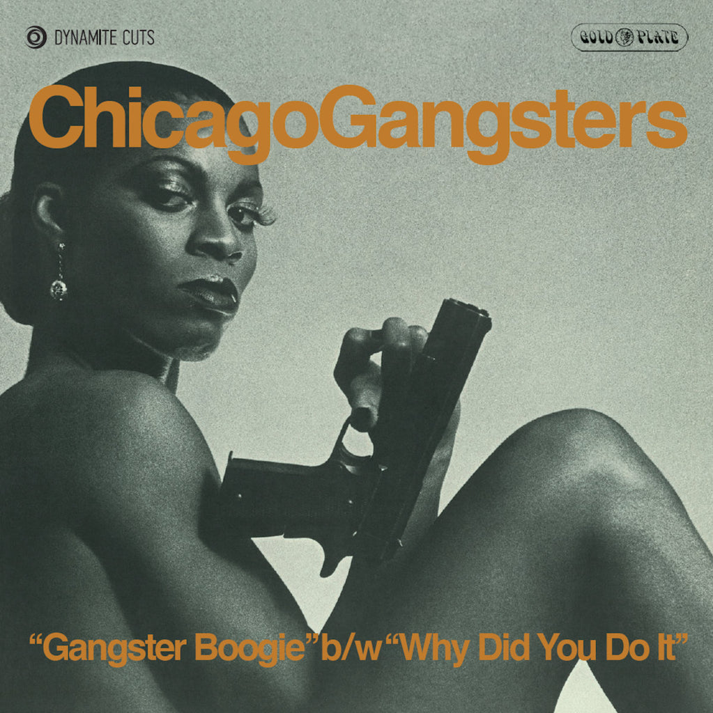 Dynamic Cuts 7021 Chicago Gangsters - Ganster Boogie/Why Did We Do It