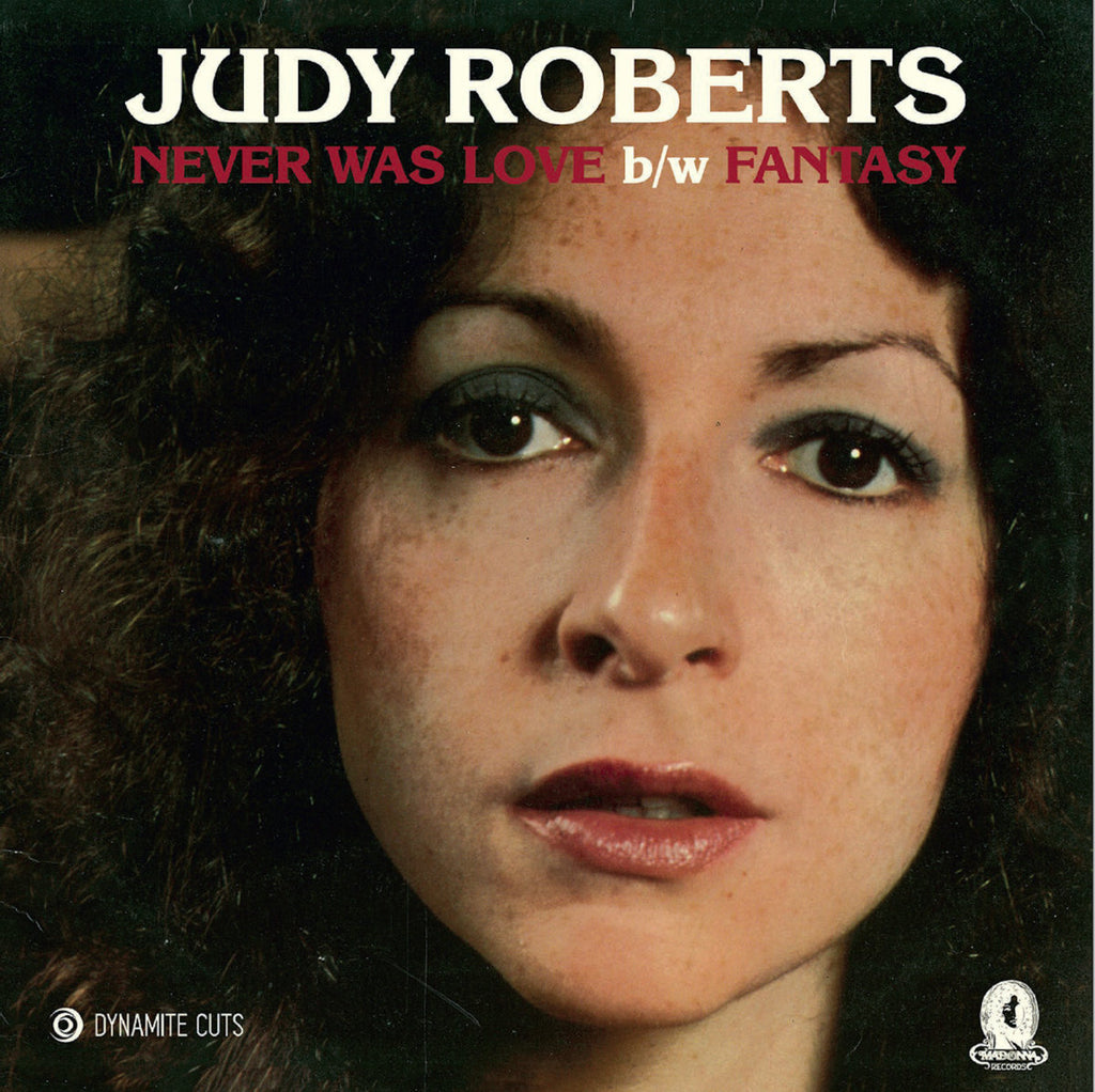 Dynamic Cuts 7017 Judy Roberts Never Was love/Fantasy