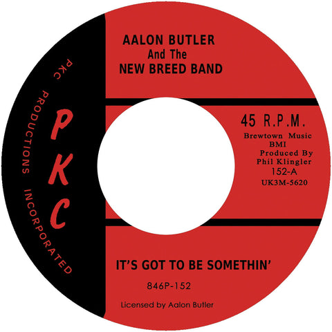 Aalon Butler and The New Breed Band-It's Got To Be Something/Gettin' Soul Part 1