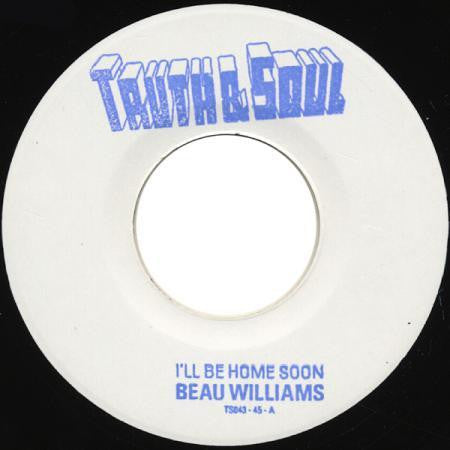 TS-043 Beau Williams-I'll Be Home Soon/Outside Love