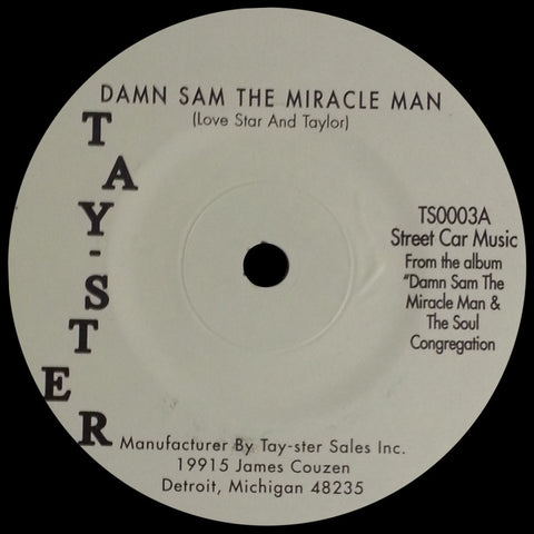 # 79 (TS-0003) Love Star And Taylor-Damn Sam The Miracle Man/Give Me Another Joint