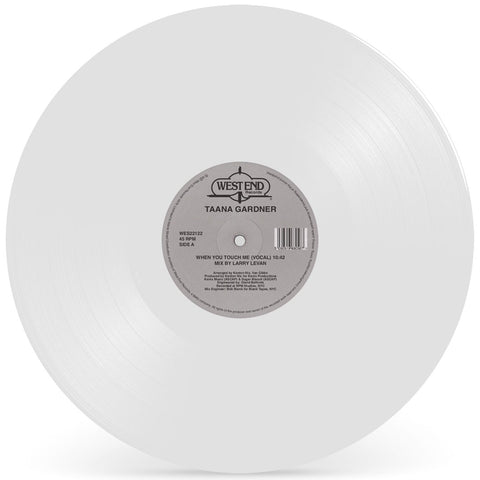 #372 When You Touch Me - Taana Gardner (Larry Levan Mix) White Vinyl