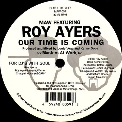 Maw-059 Our Time Is Coming - Maw Featuring Roy Ayers