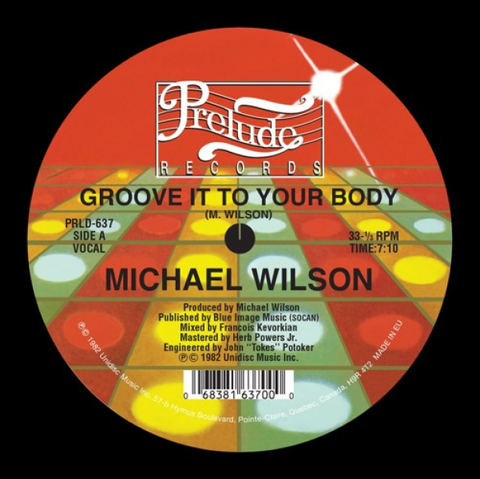 #513 Groove It To Your Body - Michael Wilson