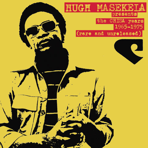 #361 Hugh Masekela Presents The Chisa Years 1965-1976 (Rare & Unreleased)