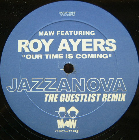 Maw-085 Our Time Is Coming Jazzanova Remix - Roy Ayers